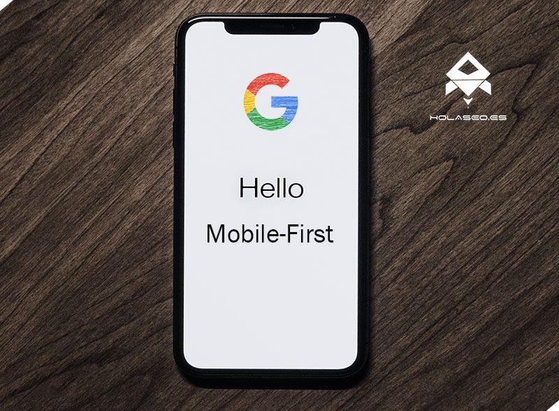 Mobile First, el móvil en el corazón de Google