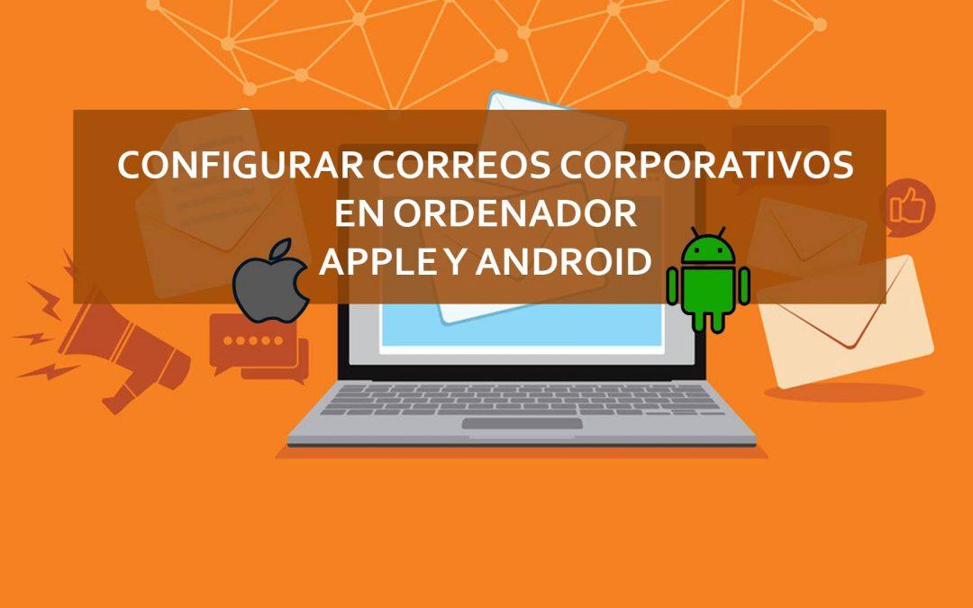 Correos corporativos de empresa – ¿Cómo configurarlos?